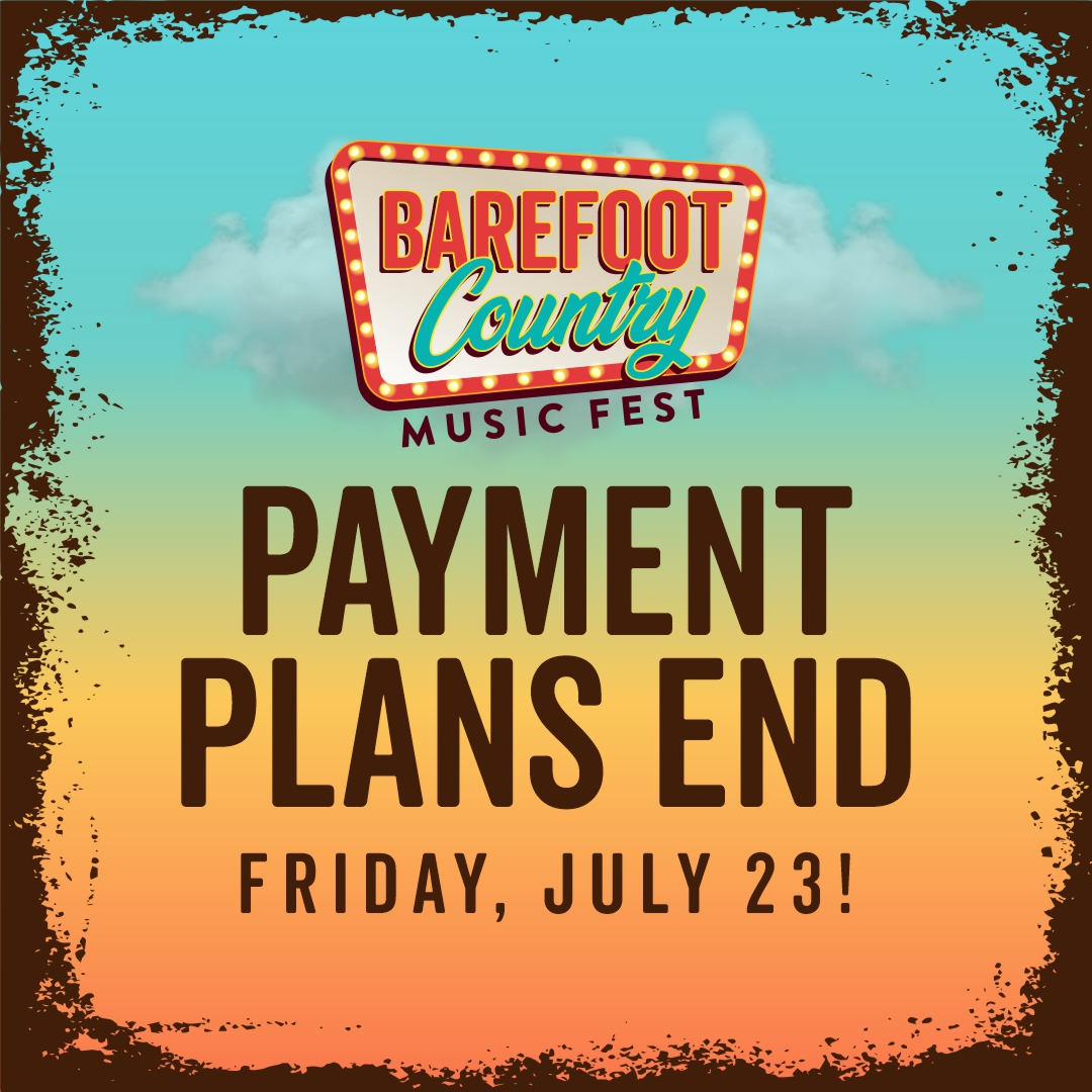 PAYMENT PLANS END FRIDAY, JULY 23!