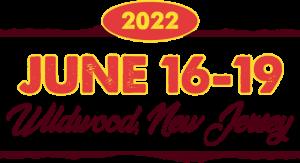 June 16-19, 2022 | Wildwood, NJ